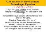 q m solution in atomic units to schrodinger equation