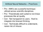 artificial neural networks pros cons