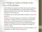 2 1 1 religious culture of india at the time of the buddha