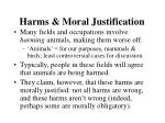 harms moral justification