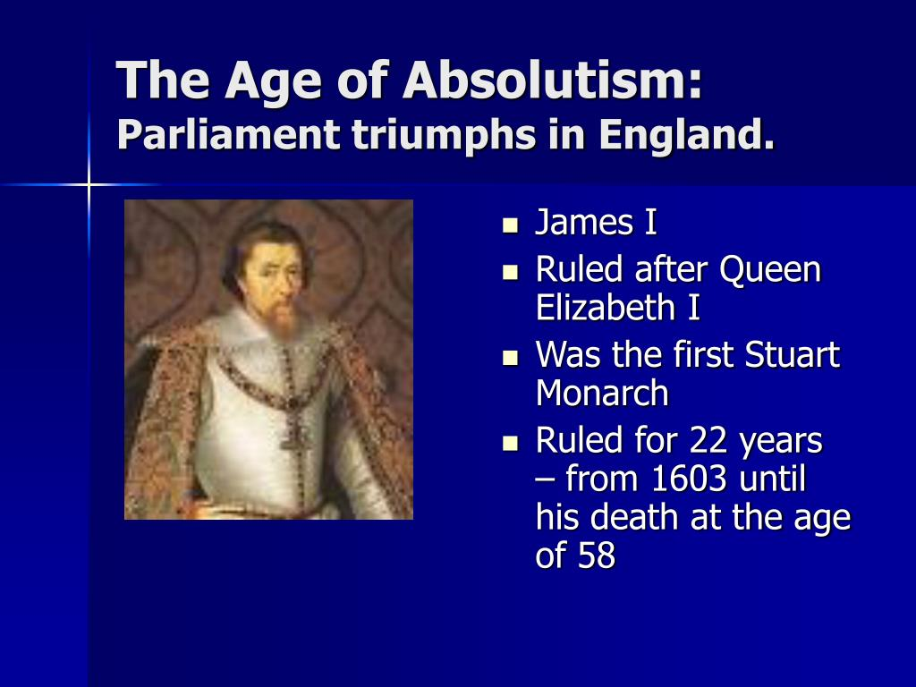 the age of absolutism parliament triumphs in england l.
