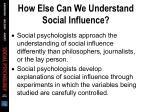 how else can we understand social influence