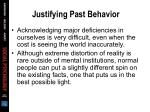 justifying past behavior