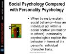 social psychology compared with personality psychology