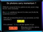 do photons carry momentum