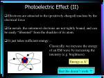 photoelectric effect ii