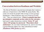 conversation between kaufman and wechsler