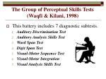 the group of perceptual skills tests waqfi kilani 1998