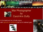 war photographer by carol ann duffy