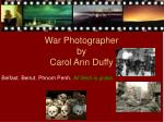 war photographer by carol ann duffy3