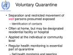 voluntary quarantine