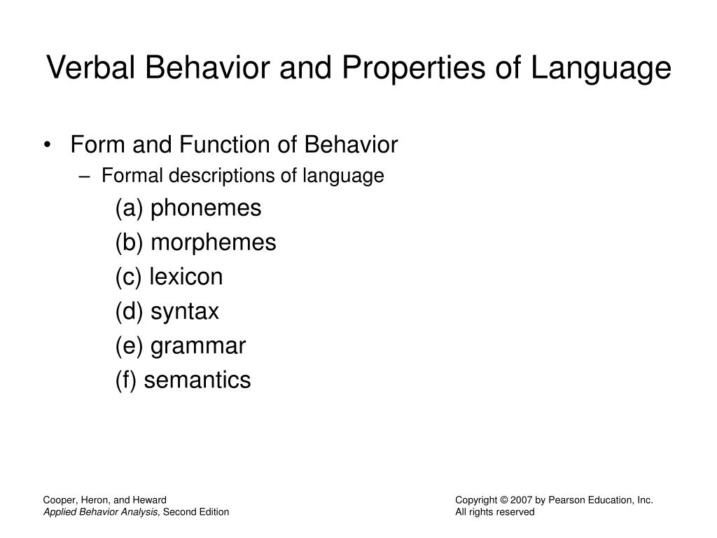 Verbal Behavior and Properties of Language