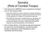somalia role of combat troops