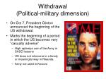withdrawal political military dimension