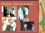 mother teresa meets