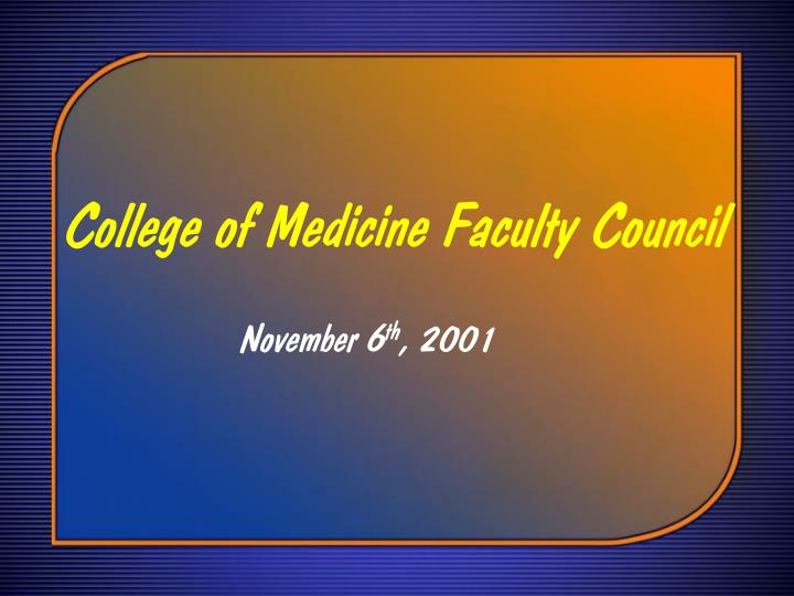 College of Medicine Faculty Council