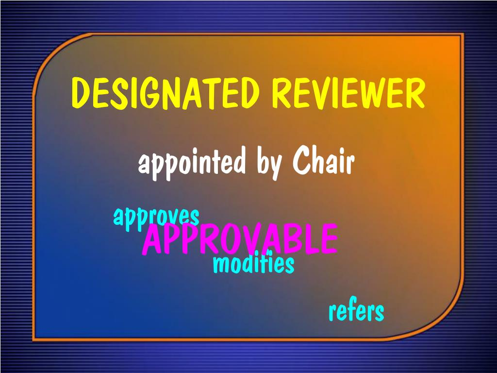 DESIGNATED REVIEWER