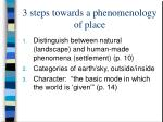 3 steps towards a phenomenology of place