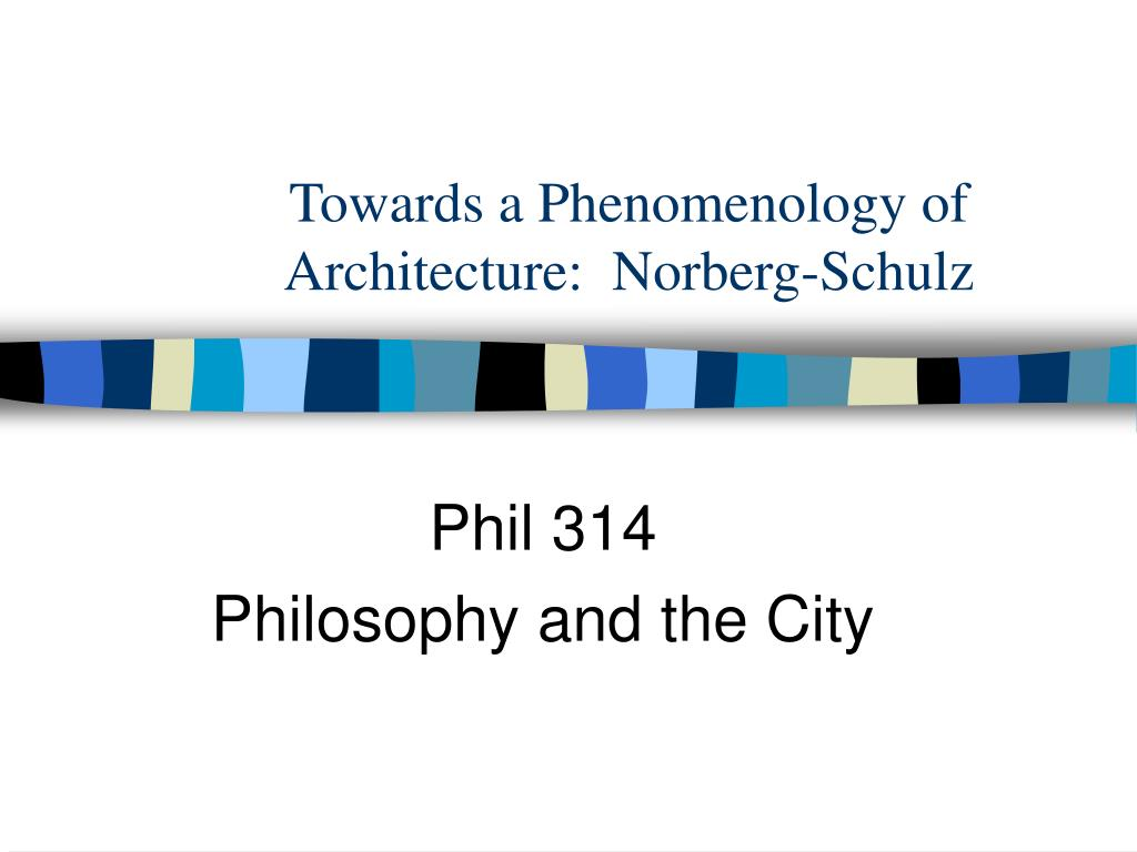 towards a phenomenology of architecture norberg schulz l.