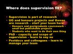 where does supervision fit