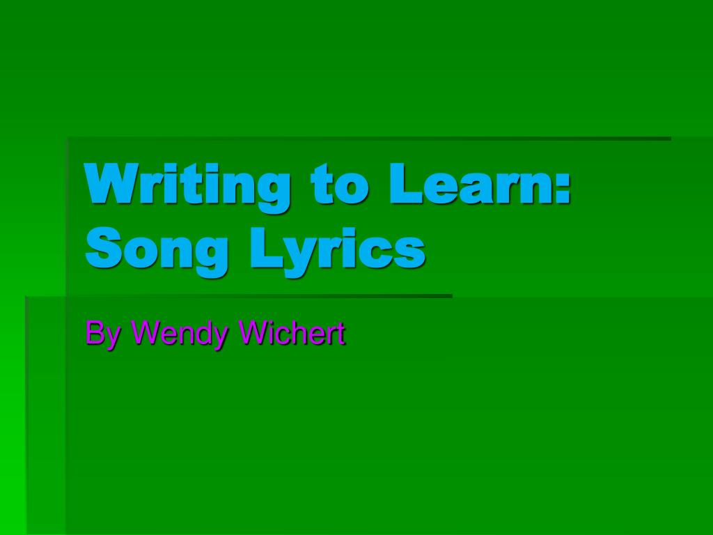 writing to learn song lyrics l.