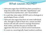 what causes ad hd