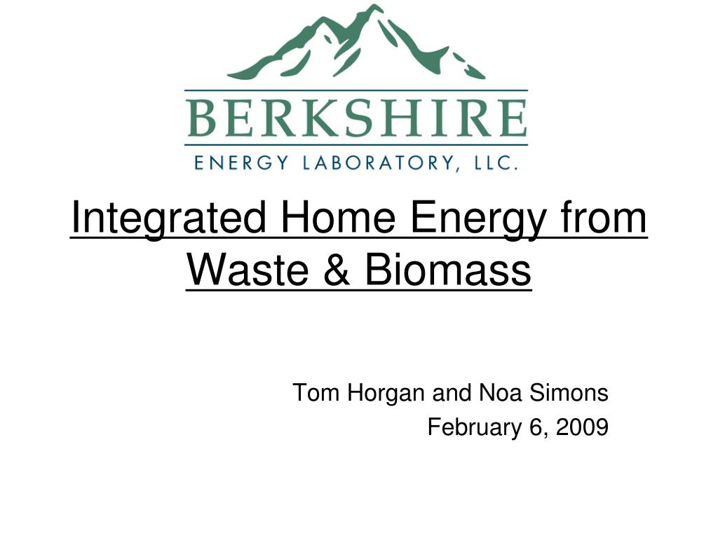 integrated home energy from waste biomass l.