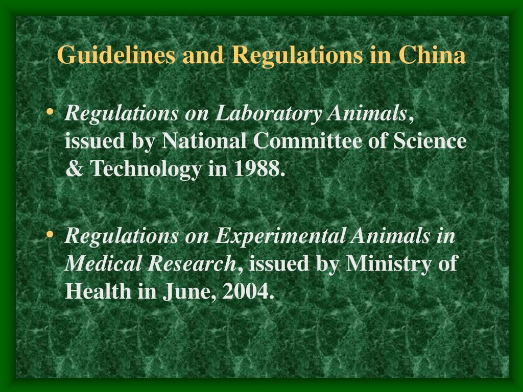 Guidelines and Regulations in China