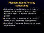 pleasant event activity scheduling