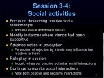 session 3 4 social activities