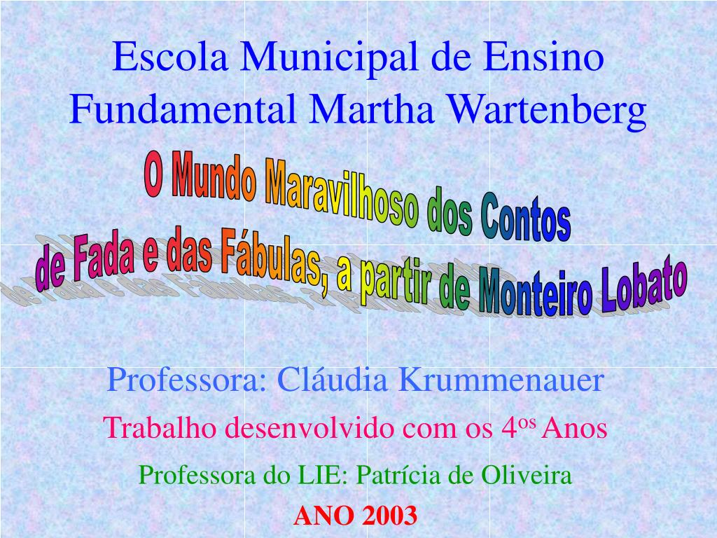 escola municipal de ensino fundamental martha wartenberg l.