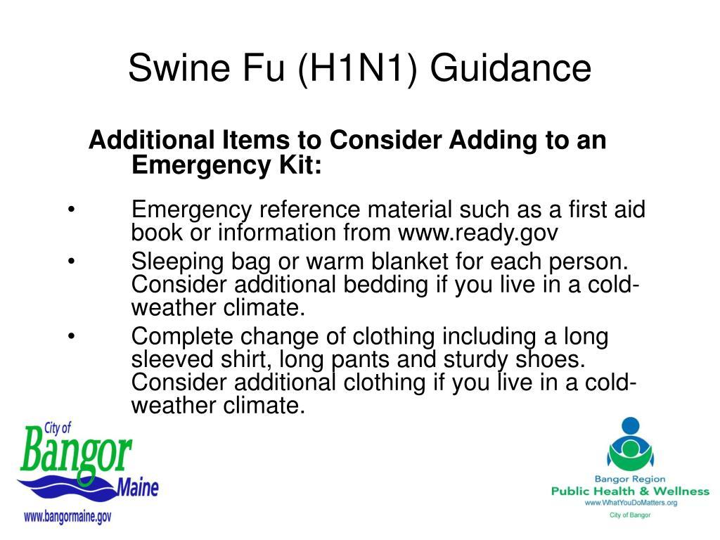 Swine Fu (H1N1) Guidance