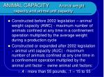 animal capacity animal weight capacity and animal unit capacity