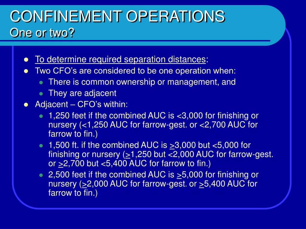 CONFINEMENT OPERATIONS