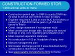 construction formed stor 1 000 animal units or more