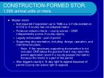 construction formed stor 1 000 animal units or more12