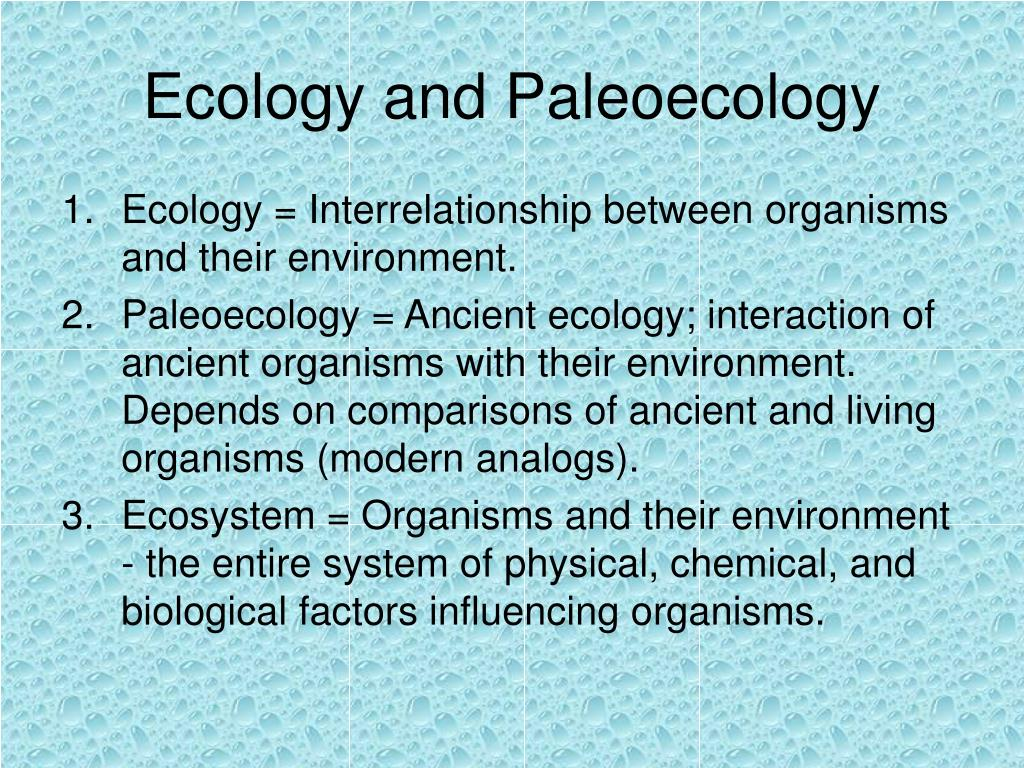 Ecology and Paleoecology