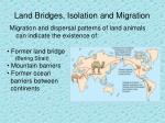 land bridges isolation and migration