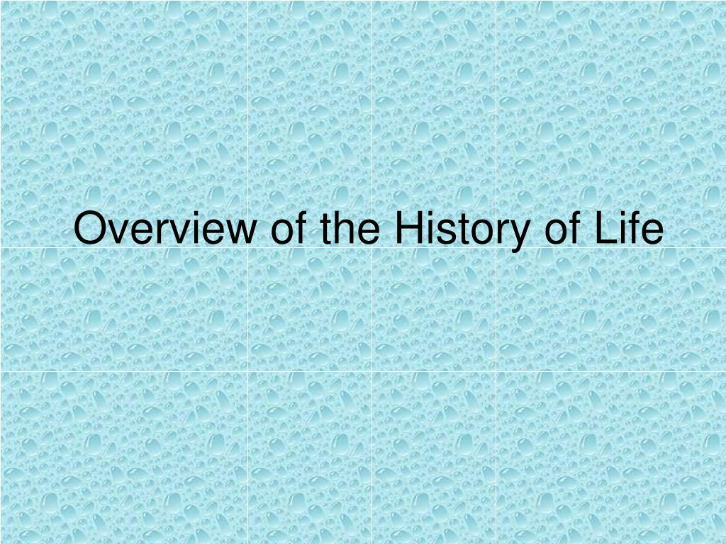 Overview of the History of Life