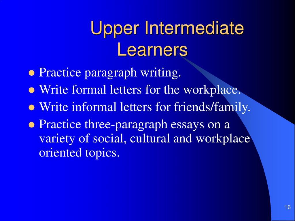 Upper Intermediate Learners