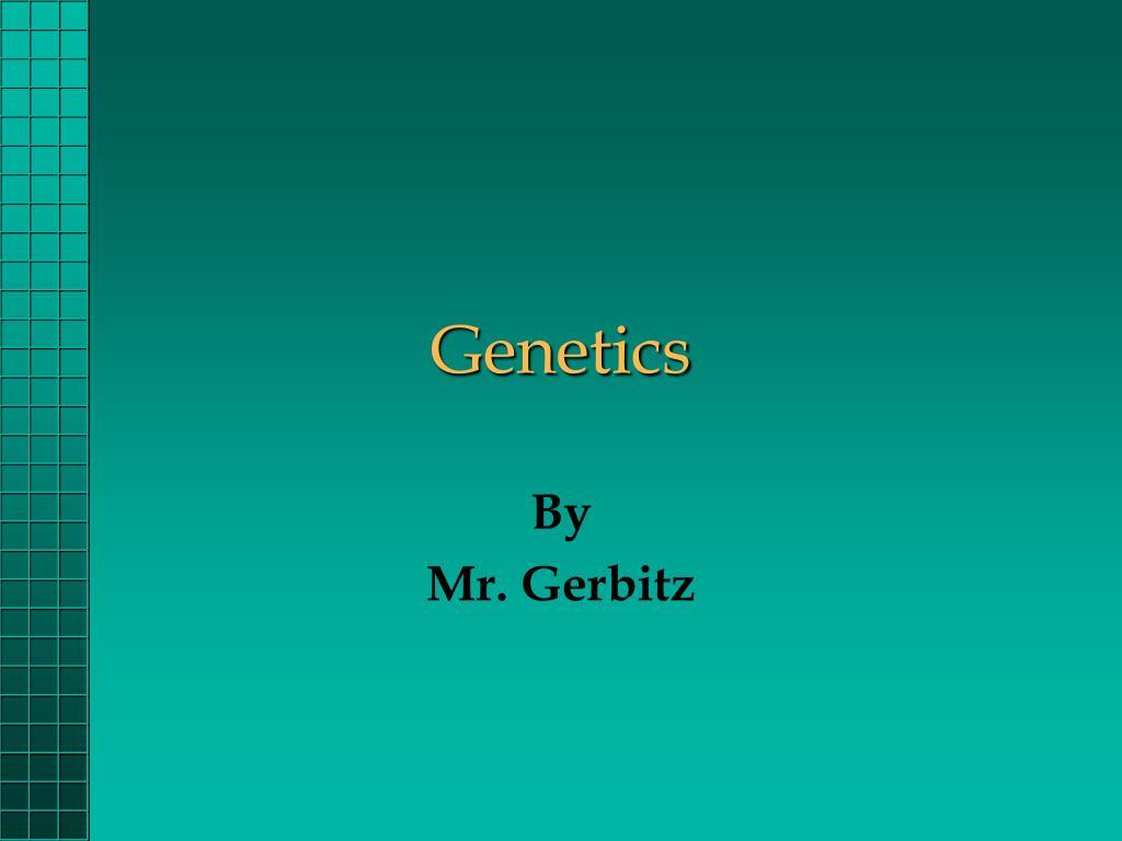 genetics l.