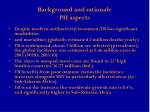 background and rationale ph aspects