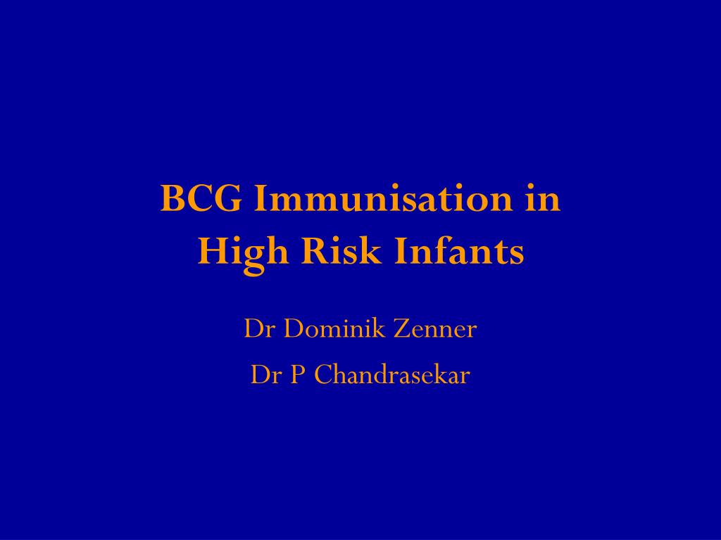 bcg immunisation in high risk infants l.