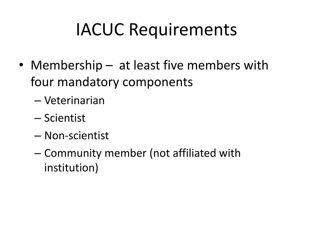 IACUC Requirements