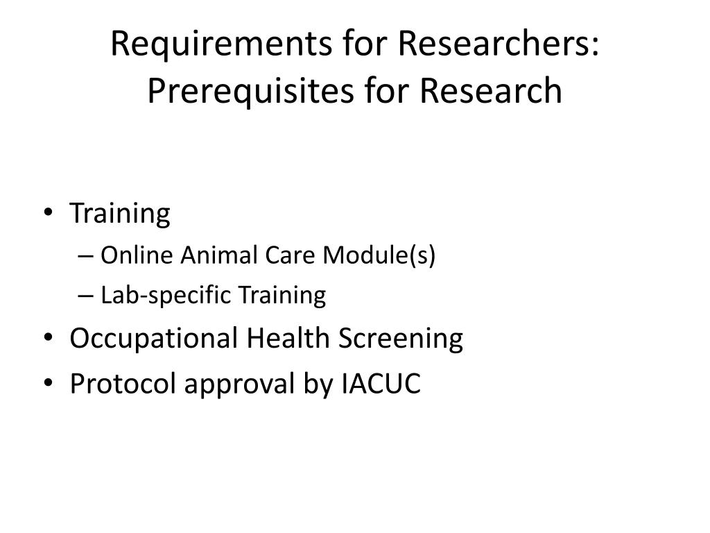 Requirements for Researchers: Prerequisites for Research