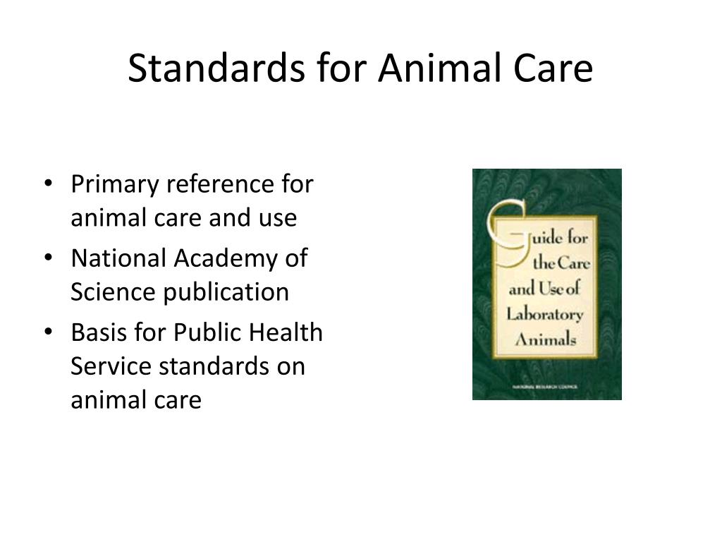 Standards for Animal Care