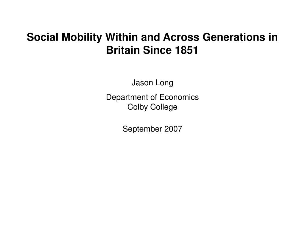 social mobility within and across generations in britain since 1851 l.
