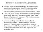 extensive commercial agriculture