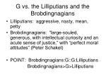 g vs the lilliputians and the brobdingnagians