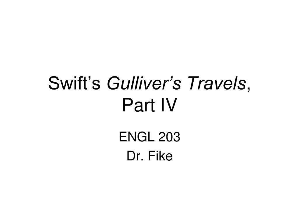 swift s gulliver s travels part iv l.